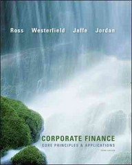 Corporate Finance: Core Principles and Applications + Connect Access Card 3rd edition 9780077971304 0077971302