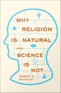 Why Religion is Natural and Science is Not 1st Edition 9780199827275 0199827273