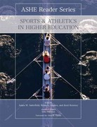 Sports and Athletics in Higher Education 1st Edition 9781256379102 1256379107