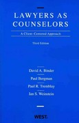 Lawyers as Counselors, A Client-Centered Approach 3rd Edition 9780314194916 0314194916