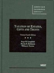 Taxation of Estates, Gifts and Trusts 24th Edition 9780314202796 031420279X