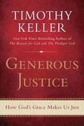 Generous Justice 1st Edition 9781594486074 1594486077