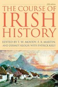 The Course of Irish History 5th Edition 9781570984495 1570984492