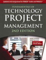 Fundamentals of Technology Project Management 2nd edition 9781583473399 1583473394
