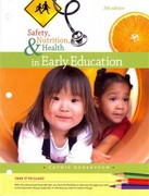 Cengage Advantage Books: Safety, Nutrition and Health in Early Education 5th edition 9781133590361 1133590365