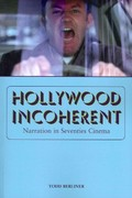 Hollywood Incoherent 1st Edition 9780292737525 0292737521