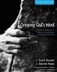 Grasping God's Word 3rd Edition 9780310492573 0310492572