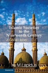 Islamic Societies to the Nineteenth Century 1st Edition 9780521514415 052151441X