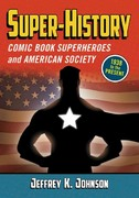 Super-History 1st Edition 9780786490356 0786490357
