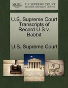 U. S. Supreme Court Transcripts of Record U S V. Babbit 0 9781244947511 1244947512