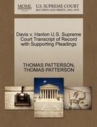 Davis V. Hanlon U. S. Supreme Court Transcript of Record with Supporting Pleadings 0 9781270164173 1270164171