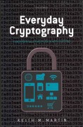 Everyday Cryptography: Fundamental Principles and Applications 1st Edition 9780191625879 0191625876