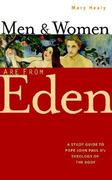 Men and Women Are from Eden 1st Edition 9780867167009 0867167009