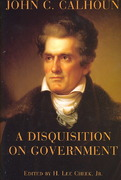 A Disquisition on Government 1st Edition 9781587311857 1587311852