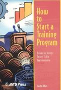 How to Start a Training Program 0 9781562861186 1562861182