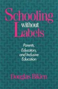 Schooling Without Labels 0 9780877228769 0877228760