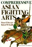 Comprehensive Asian Fighting Arts 0 9780870114366 0870114360