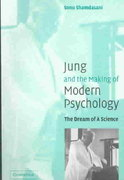 Jung and the Making of Modern Psychology 0 9780521539098 0521539099