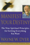 Manifest Your Destiny 0 9780060928926 0060928921