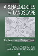 Archaeologies of Landscape 1st edition 9780631211068 0631211063