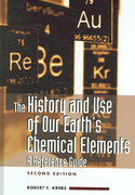 The History and Use of Our Earth's Chemical Elements 2nd edition 9780313334382 0313334382