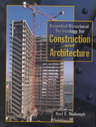 Essential Structural Technology for Construction and Architecture 1st Edition 9780130128584 0130128589