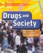 Drugs and Society 7th edition 9780763715724 0763715727