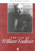 The Life of William Faulkner 1st edition 9780631203162 0631203168