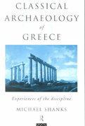 The Classical Archaeology of Greece 1st edition 9780415172059 0415172055
