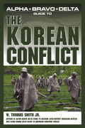 Alpha Bravo Delta Guide to the Korean Conflict 0 9781592572137 1592572138
