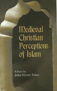 Medieval Christian Perceptions of Islam 1st edition 9780415928922 0415928923