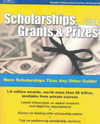 Scholarships, Grants and Prizes 2004 8th edition 9780768912296 0768912296