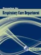 Managing the Respiratory Care Department 1st Edition 9780763740443 0763740446