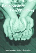 Religion and Peacebuilding 1st Edition 9780791459348 0791459349