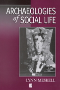 Archaeologies of Social Life 1st edition 9780631212997 063121299X