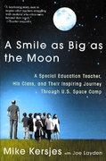 A Smile as Big as the Moon 1st edition 9780312303143 0312303149