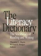 The Literacy Dictionary 1st Edition 9780872071384 0872071383