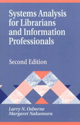 Systems Analysis for Librarians and Information Professionals 2nd Edition 9781563086939 156308693X