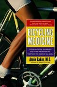 Bicycling Medicine 1st Edition 9780684844435 0684844435