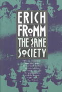 The Sane Society 1st Edition 9780805014020 0805014020