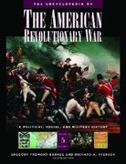 The Encyclopedia of the American Revolutionary War 1st edition 9781851094080 1851094083