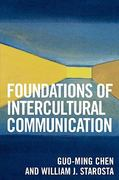 Foundations of Intercultural Communication 2nd Edition 9780761832294 0761832297