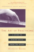 The Art of Practicing 0 9780609801772 0609801775