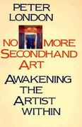 No More Secondhand Art 1st edition 9780877734826 0877734828