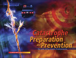 Catastrophe Preparation and Prevention for Law Enforcement Professionals w/ Std CD 1st edition 9780073317748 0073317748