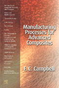 Manufacturing Processes for Advanced Composites 1st edition 9781856174152 1856174158