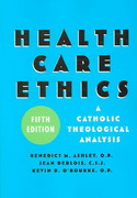 Health Care Ethics 5th Edition 9781589011168 1589011163