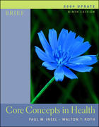 Core Concepts in Health Brief with PowerWeb 2004 Update with HealthQuest, Learning to Go 9th edition 9780072878608 0072878606
