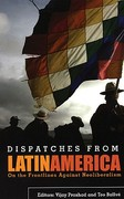 Dispatches from Latin America 0 9780896087682 0896087689
