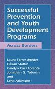 Successful Prevention and Youth Development Programs 1st edition 9780306481765 0306481766